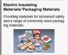 Electric Insulating Materials/ Packaging Materials